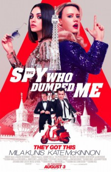 poster The Spy Who Dumped Me  (2018)