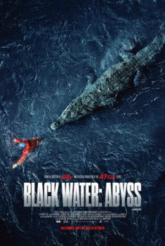 poster Black Water: Abyss  (2020)