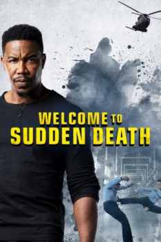 poster Welcome to Sudden Death  (2020)
